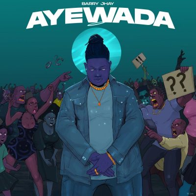 DOWNLOAD Barry Jhay – Ayewada