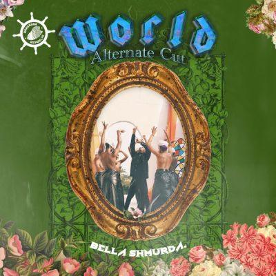 DOWNLOAD Bella Shmurda World Alternate Cut Mp3 Download