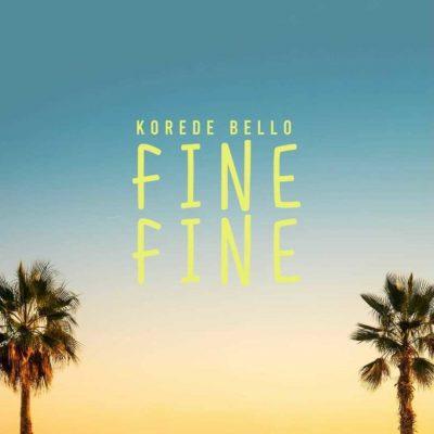 DOWNLOAD Korede Bello – Fine Fine