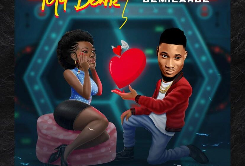 DOWNLOAD Demilahde – My Dear