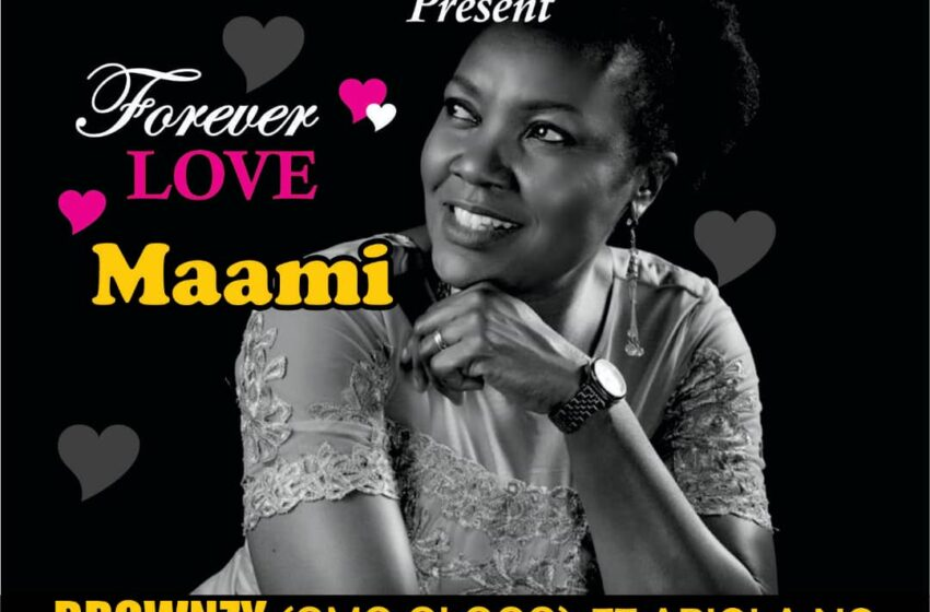 DOWNLOAD BROWNZY FT ABIOLA NG – Forever Love (Maami)
