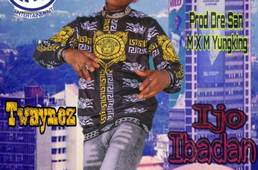 DOWNLOAD T waynez- Ijo Ibadan