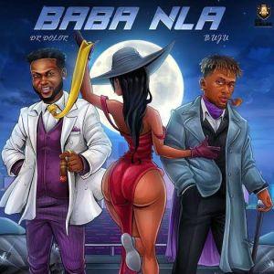 DOWNLOAD Dr Dolor ft. Buju – Baba Nla