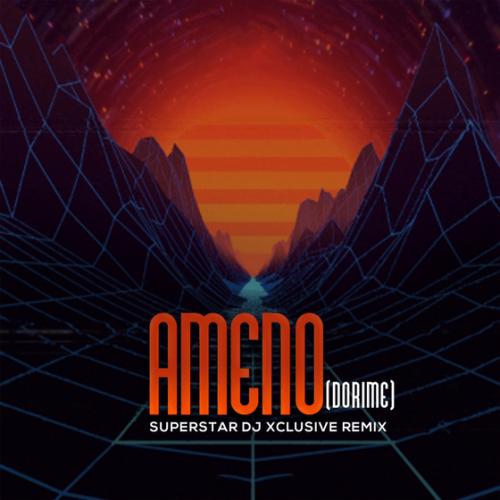 DOWNLOAD DJ Xclusive – Ameno (Dorime)