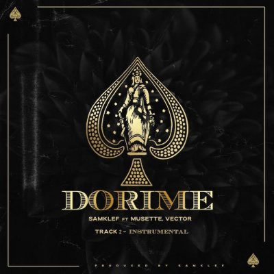 DOWNLOAD Samklef ft Vector & Musette – Dorime