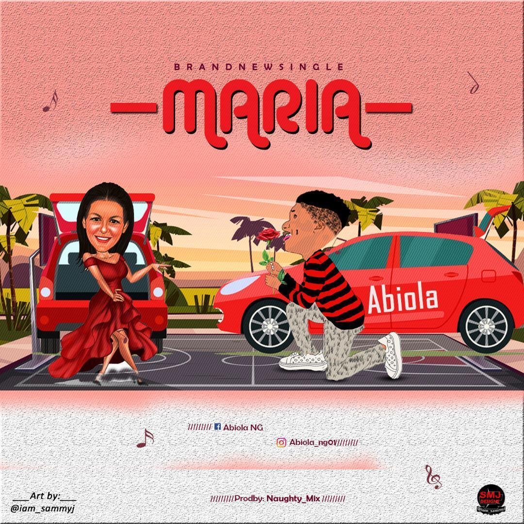 DOWNLOAD Abiola NG – Maria